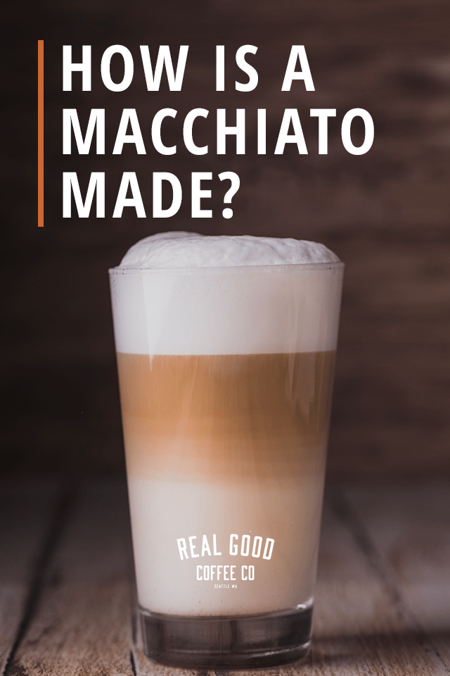 How is a Macchiato Made?