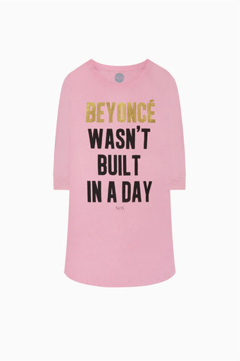 BEYONCÉ WASN'T BUILT IN A DAY SLEEP TEE