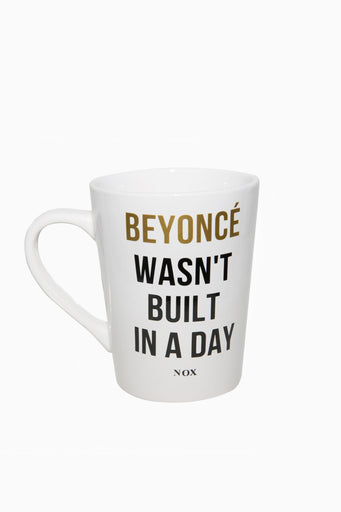BEYONCÉ WASN'T BUILT IN A DAY MUG