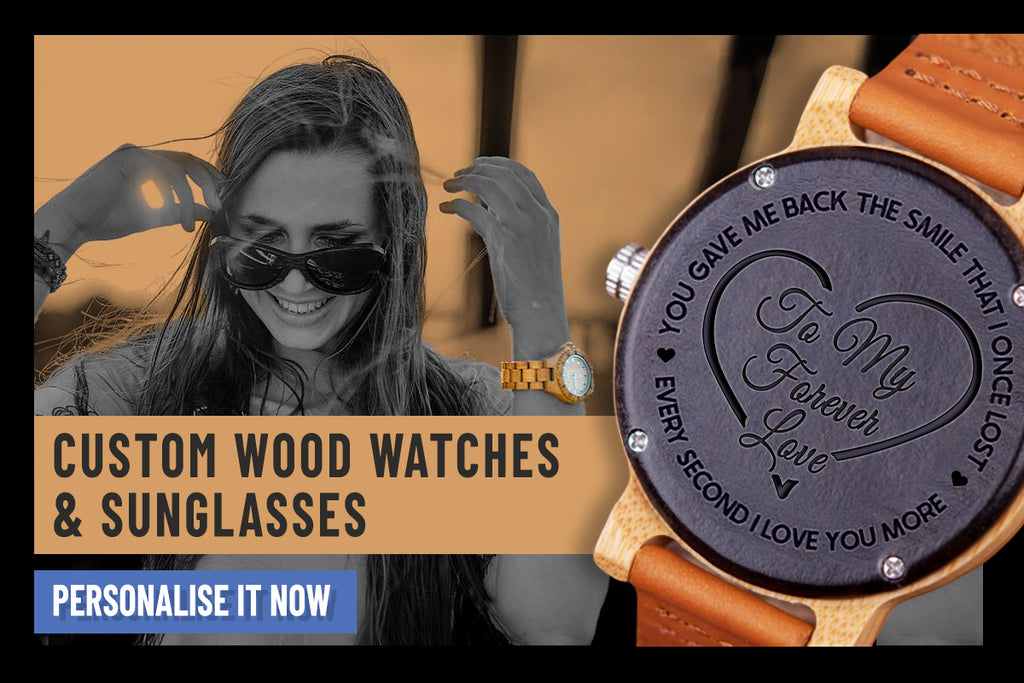 Personalised wood watches, sunglasses and wood gifts