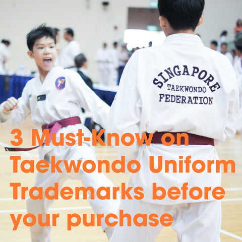 3 Must Knows on Taekwondo Uniform Trademarks before your purchase