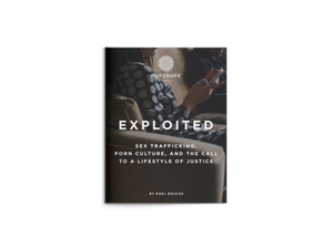Exploited: The Call to a Lifestyle of Justice