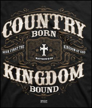 Country Born Kingdom Bound