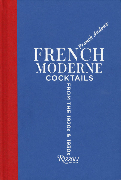 French Moderne Cocktails From The 1920s and 1930s