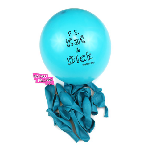 Rude-Ass Balloon Party Pack - 'Eat a Dick'