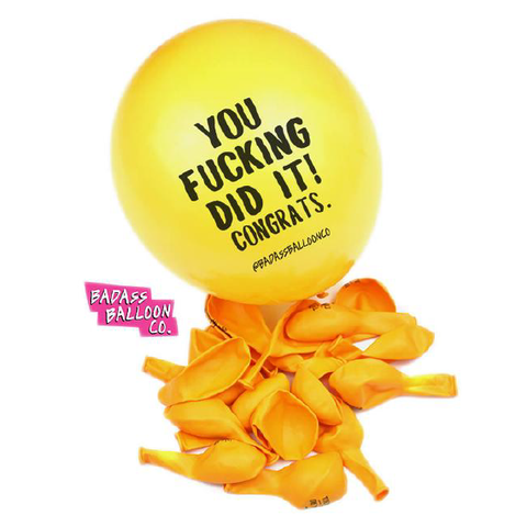 Rude-Ass Balloon Party Pack - 'YOU FUCKING DID IT! CONGRATS'