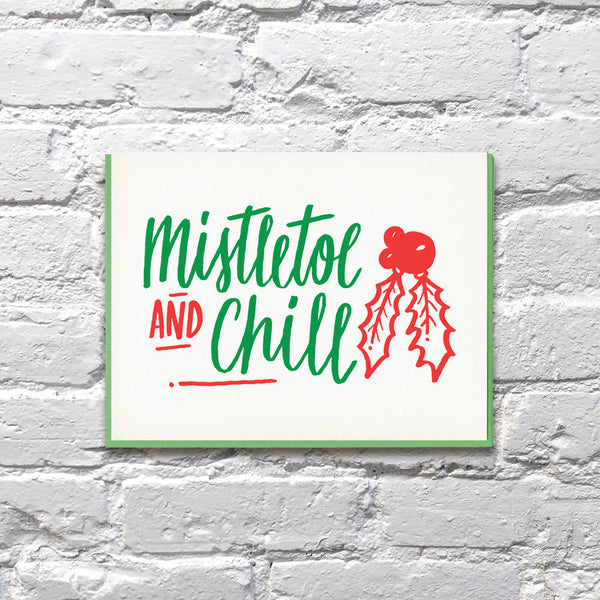 Mistletoe & Chill