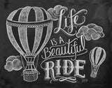 Chalkboard Artwork - Life is a beautiful ride Chalkboard