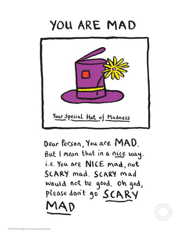 You are Mad