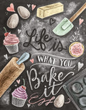 Chalkboard Artwork - Life is what you bake it Chalkboard