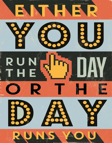 Run the Day - Motivational Artwork