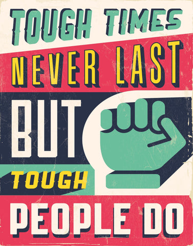 Tough People - Motivational Artwork