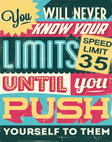 Push your limits - Motivational Artwork Motivational