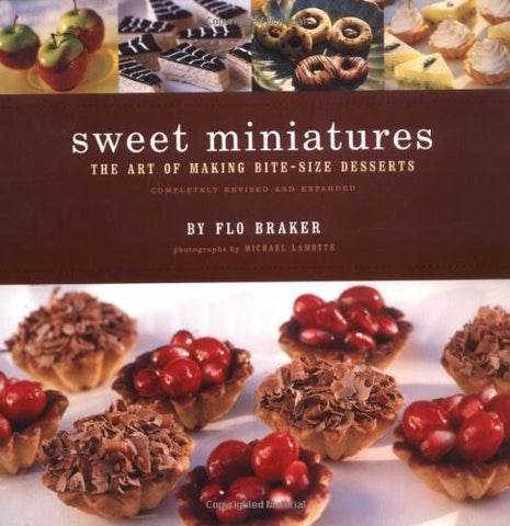 Sweet Miniatures by Flo Braker