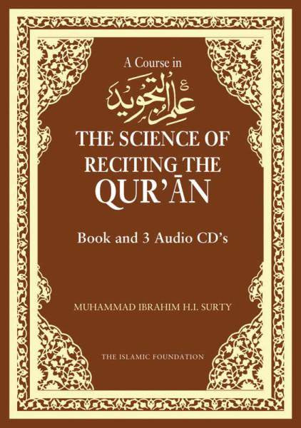 A Course in Ilm Al-Tajwid:The Science of Reciting the Quran