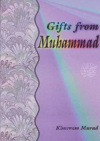 Gifts from Muhammad (PBUH)