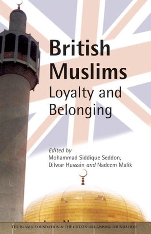British Muslims Loyalty and Belonging