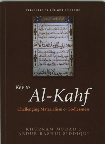 Key to Al-Kahf. Challenging Materialism and Godlessness