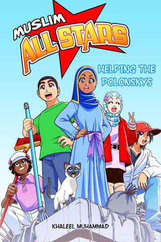 The Muslim All Stars: Helping the Polonskys