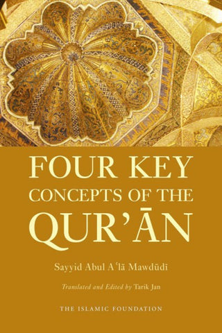 Four Key Concepts of the Quran