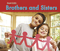 Families: Brothers and Sisters