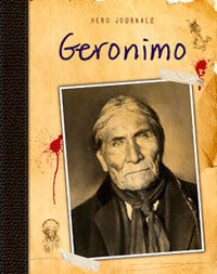 Hero Journals: Geronimo
