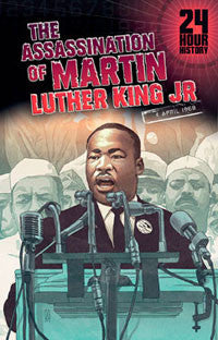 24-Hour History: The Assassination of Martin Luther King