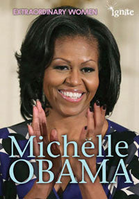 Extraordinary Women: Michelle Obama