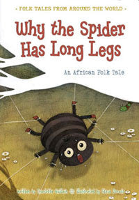 Tales from Around the World: Why the Spider Has Long Legs