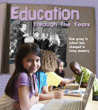 History in Living Memory: Education through the Years
