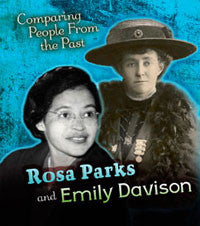 Comparing People from the Past: Rosa Parks