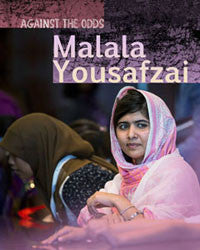 Against The Odds: Malala Yousafzai