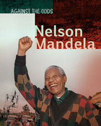 Against The Odds: Nelson Mandela