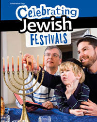 Celebration Days: Celebrating Jewish Festivals
