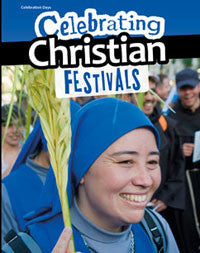 Celebration Days: Celebrating Christian Festivals