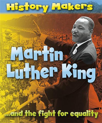 History Makers: Martin Luther King