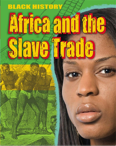 Black History: Africa and the Slave Trade