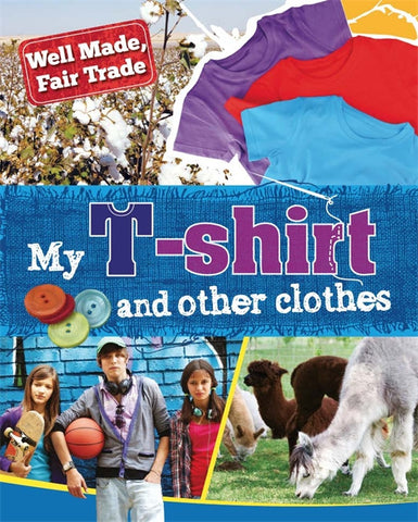 Well Made Fair Trade: My T Shirt