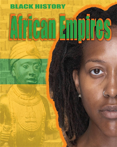 Black History: African Empires