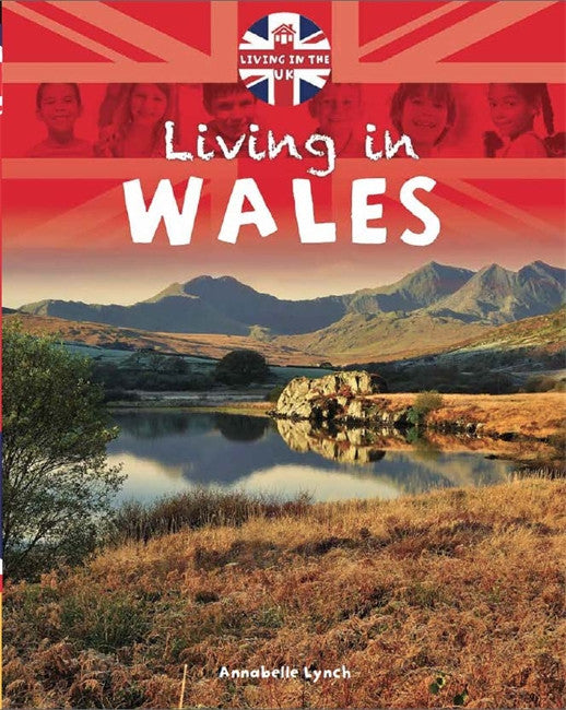 Living in the UK: Wales