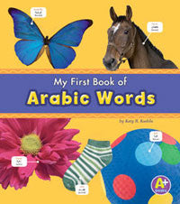 Bilingual Picture Dictionaries: My First Book of Arabic Words