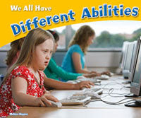 Celebrating Differences: We All Have Different Abilities
