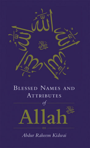 Blessed Names & Attributes of Allah