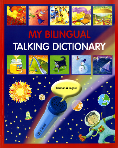 My Bilingual Talking Dictionary English and German