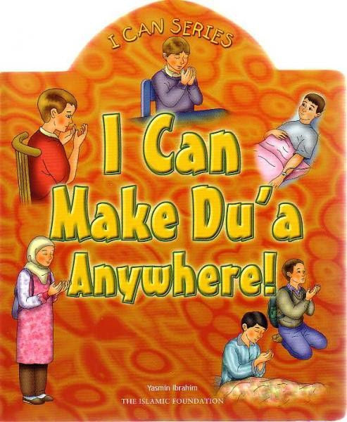 I Can Make Du'a Anywhere