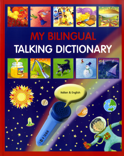 My Bilingual Talking Dictionary English and Italian
