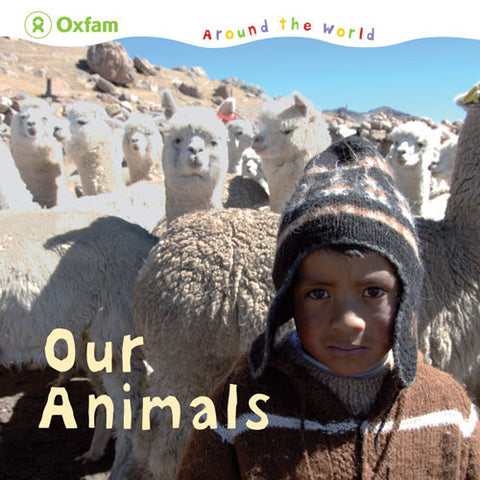 Around the World: Our Animals