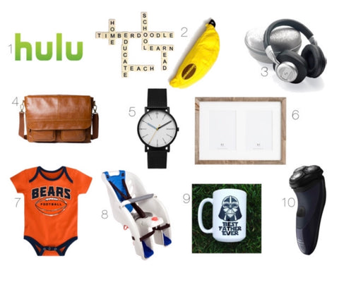 Ideas for dad gifts has a hulu logo, scrabble, banana, pencil holder, head phones, baby bag, a watch, a picture frame, Bears onsie, a car seat, a coffee mug and an electric shaver
