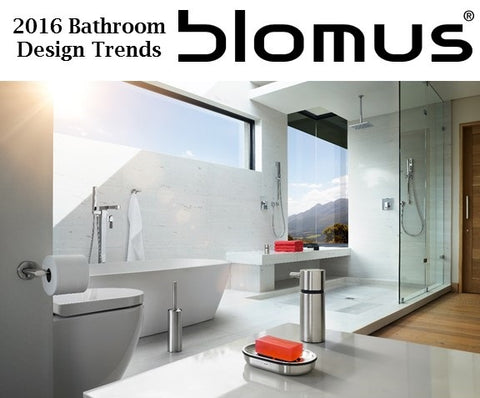 2016 bathroom design trends blomus for Bath trends 2016