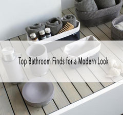 Top Bathroom Finds for a Modern Look